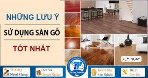 Những lưu ý khi sử dụng sàn gỗ